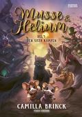 Musse & Helium. Den sista kampen