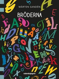 Bröderna (e-bok) av Mårten Sandén