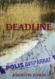 Deadline (e-bok) av Cherstin Juhlin