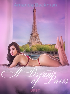 A Dream of Paris - Erotic Short Story (e-bok) a