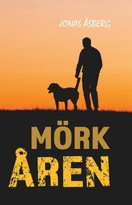 Mörkåren (e-bok) av Jonas Åsberg