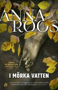 I mörka vatten (e-bok) av Anna Roos