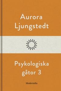 Psykologiska gåtor 3 (e-bok) av Aurora Ljungste