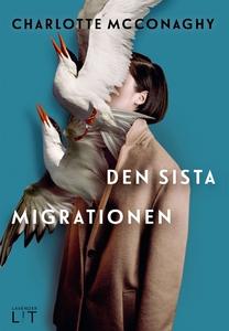 Den sista migrationen (e-bok) av Charlotte McCo