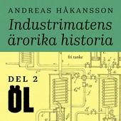 Industrimatens ärorika historia: Öl