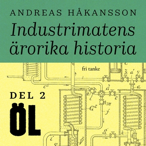 Industrimatens ärorika historia: Öl (ljudbok) a