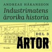 Industrimatens ärorika historia: Ärtor