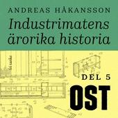 Industrimatens ärorika historia: Ost