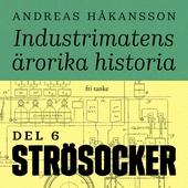 Industrimatens ärorika historia: Socker
