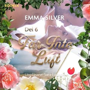 Får inte luft S1E6 (ljudbok) av Emma Silver