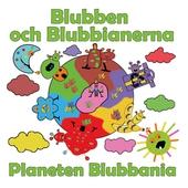 Blubben och Blubbianerna: Planeten Blubbania