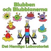 Blubben och Blubbianerna: Det hemliga laboratoriet