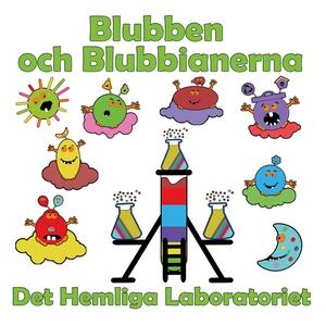 Blubben och Blubbianerna: Det hemliga laborator