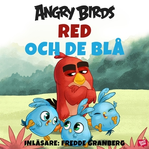Angry Birds - Red och De Blå (ljudbok) av Chris