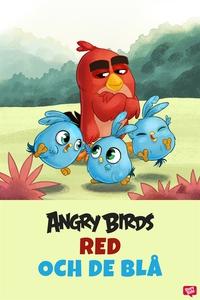 Angry Birds - Red och De Blå (e-bok) av Chris C