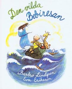 Den vilda bebiresan (e-bok) av Barbro Lindgren