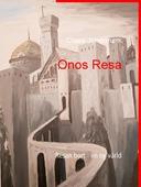 Onos Resa: Resan bort - en ny värld