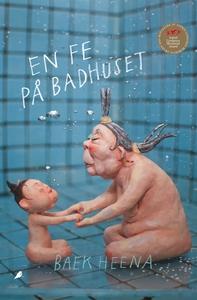 En fe på badhuset (e-bok) av Baek Heena