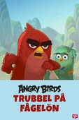 Angry Birds - Trubbel på Fågelön