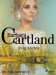 Evig kärlek (e-bok) av Barbara Cartland