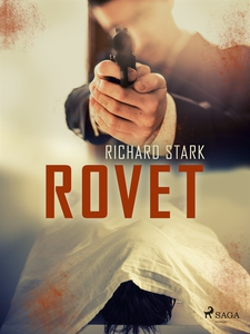 Rovet (e-bok) av Richard Stark