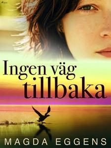 Ingen väg tillbaka (e-bok) av Magda Eggens