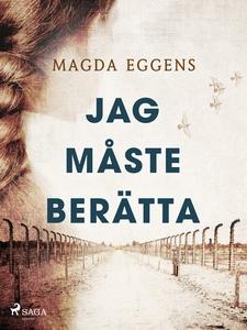 Jag måste berätta (e-bok) av Magda Eggens