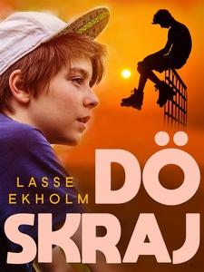 Döskraj (e-bok) av Lasse Ekholm