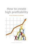 How to create high profitability