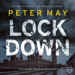 Lockdown (ljudbok) av Peter May