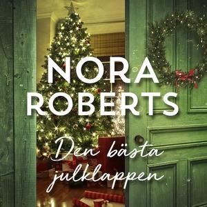 Den bästa julklappen (ljudbok) av Nora Roberts