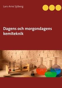 Dagens och morgondagens kemiteknik (e-bok) av L