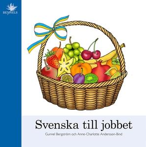 Svenska till jobbet (e-bok) av Gunnel Bergström