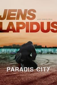 Paradis City (e-bok) av Jens Lapidus