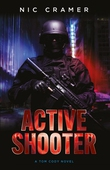 Active Shooter : A Tom Cody novel