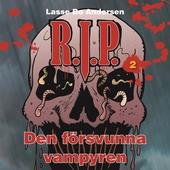 R.I.P. 2 - Den försvunna vampyren