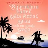 Stjärnklara nätter, salta vindar, salsa och en smula yoga