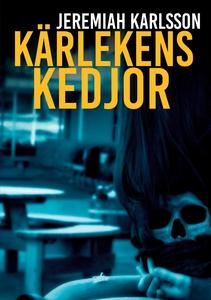 Kärlekens kedjor (e-bok) av Jeremiah Karlsson