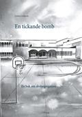 En tickande bomb: En bok om skolsegregation