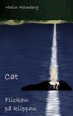 Cat - Flickan på klippan