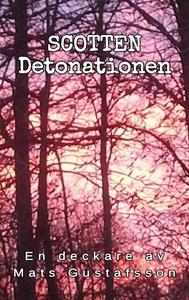 Scotten Detonationen: Detonationen (e-bok) av M