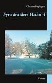Fyra årstiders Haiku - I: Vinter