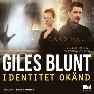 Identitet okänd (ljudbok) av Giles Blunt