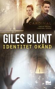 Identitet okänd (e-bok) av Giles Blunt