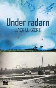 Under radarn (e-bok) av Jack Lukkerz