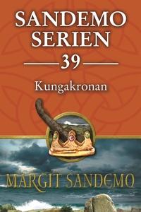 Sandemoserien 39 - Kungakronan (e-bok) av Margi