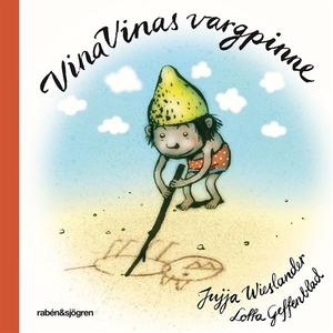 Vina Vinas vargpinne (e-bok) av Jujja Wieslande