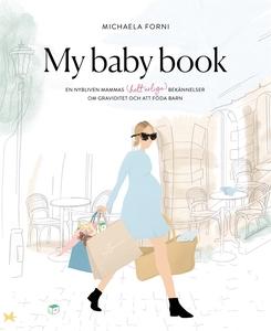 My Baby Book: en nybliven mammas (helt ärliga)