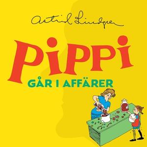 Pippi går i affärer (ljudbok) av Astrid Lindgre