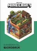 Minecraft Guideboken till jordbruk